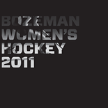 HockeyPants.com BHC-Hockey-Calendar-2011 - 2011 Bozeman Women's Hockey